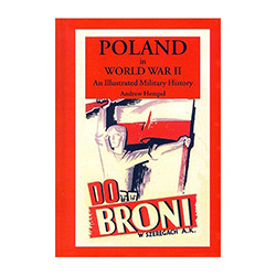 Poland In World War II; An Illustrated Military...