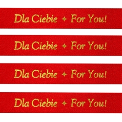 Ribbon: 'Dla Ciebie * For You!' (Red with Metallic Gold)
