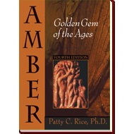 Amber: Golden Gem of the Ages: Fourth Edition