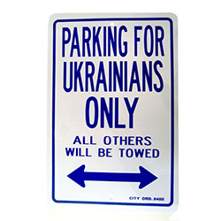 Parking for Ukrainians Only Sign