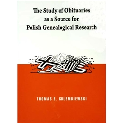 This book provides invaluable information on how to decipher and use Polish language obituaries, primarily from the Dziennik Chicagoski. However, because the format from newspaper to newspaper varied little, it is of use no matter what newspaper is being