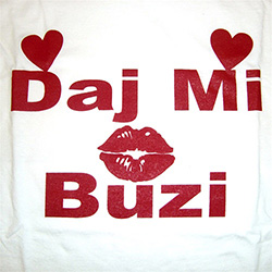 Daj Mi Buzi T-Shirt, Children's
