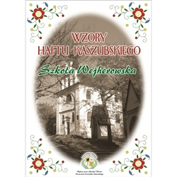 Kashubian Embroidery Patterns Kit - Wejherowska School