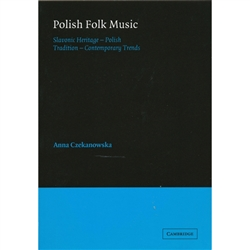 Polish Folk Music - Slavonic Heritage - Polish Tradition - Contemporary Trends